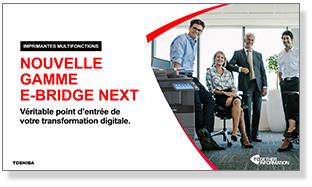 Présentation PPT « Nouvelle gamme e-BRIDGE Next »